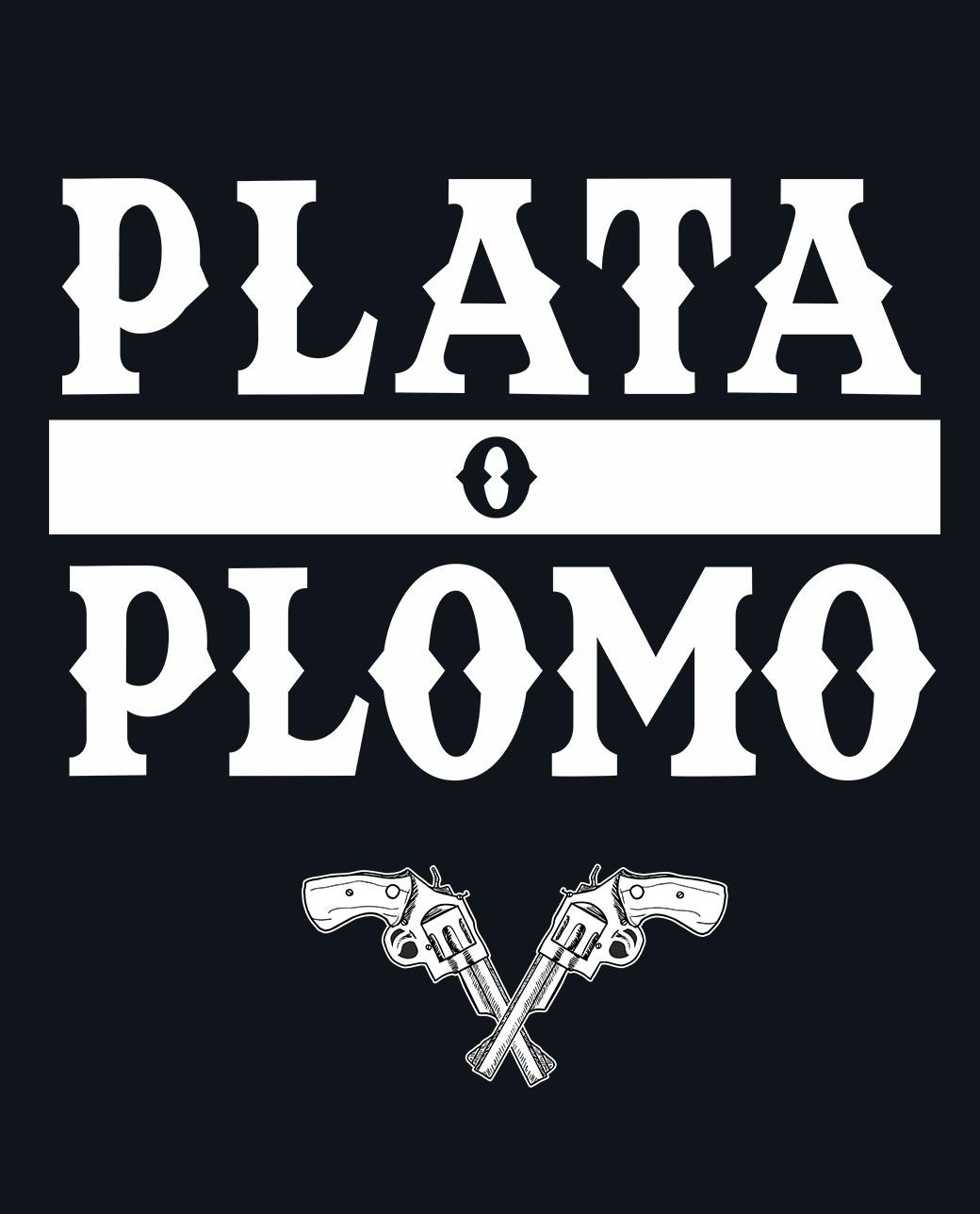 NARCOS PLATA O PLOMO